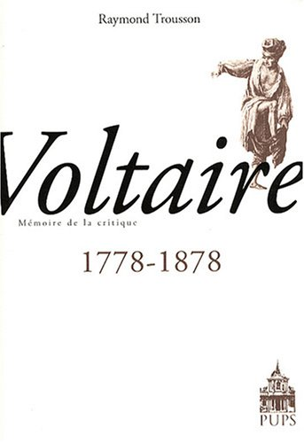 Voltaire 1778-1878 (French Edition): Raymond Trousson