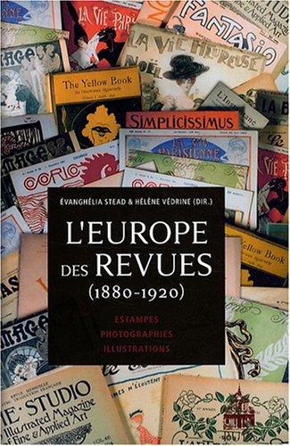 L'Europe des revues (1880-1920) (French Edition): Hélène Védrine