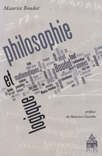 Philosophie et logique (French Edition): Maurice Boudot