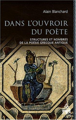 Dans l'ouvroir du poète (French Edition): Alain Blanchard