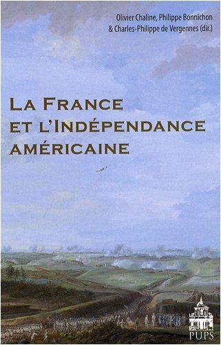 9782840506126: La France et l'indépendance américaine (French Edition)