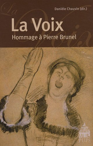 9782840506379: La voix : Hommage à Pierre Brunel