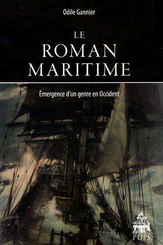 9782840506522: Le roman maritime : Emergence d'un genre en Occident