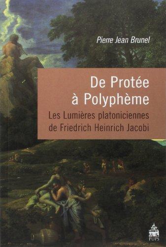 De Protee a Polypheme Les lumieres platoniciennes de Friedrich: Brunel Pierre Jean