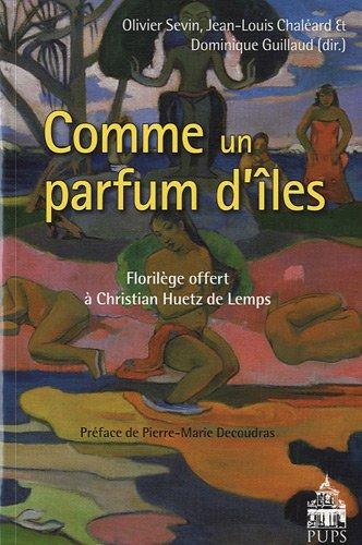 Comme un parfum d'îles... (French Edition): Olivier Sevin