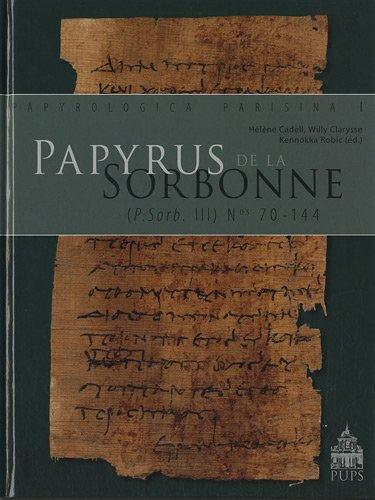 Papyrus de la Sorbonne : ( P.Sorb. III n° 70-144 ) ----------- + 1 Cédérom: ...