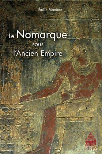 9782840507369: Le Nomarque sous l'Ancien Empire