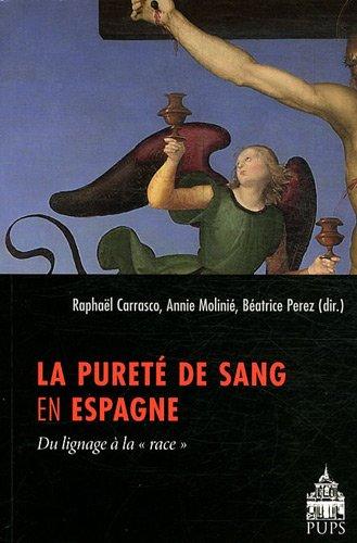 La pureté de sang en Espagne (French Edition): Béatrice Perez