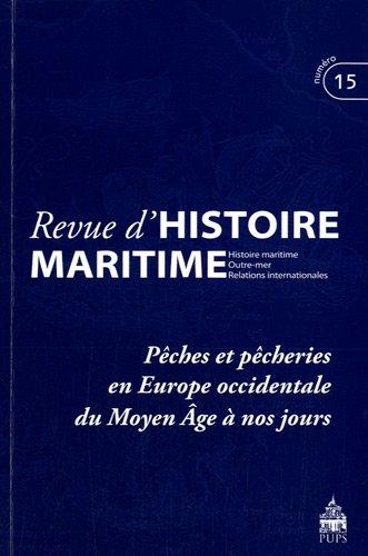 9782840508335: Revue d'histoire maritime, N° 15/2012 : Pêches et pêcheries en Europe occidentale du Moyen Age à nos jours