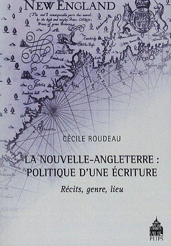 nouvelle angleterre politique d une ecriture: Cécile Roudeau