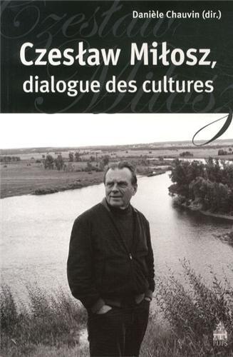 9782840508991: Czeslaw milosz dialogue des cultures