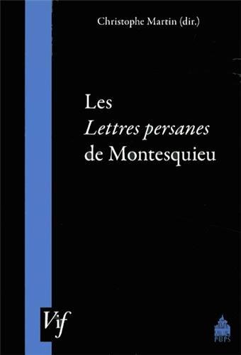 Les Lettres persanes de Montesquieu: Martin Christophe