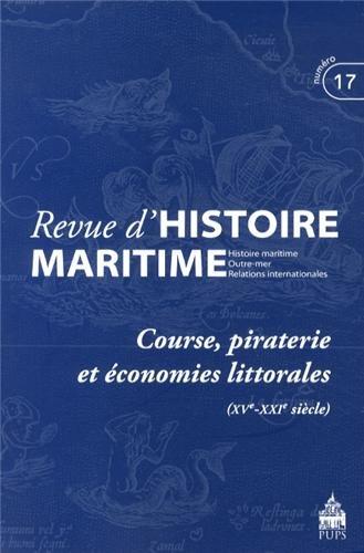 Course piraterie et economies littorales 15e 21e siecle: PU Paris Sorbonne