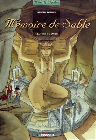 9782840550044: Mémoire de sable, Tome 1 : La tour du savoir (Divers)