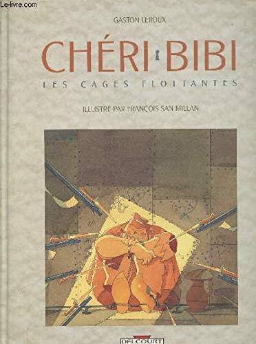 Cheri Bibi : Les Cages flottantes: Leroux, Gaston