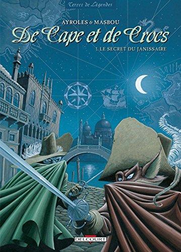 9782840550594: De Cape et de Crocs, tome 1 : Le secret du Janissaire