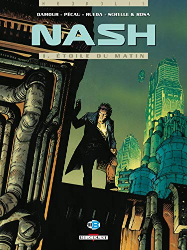 9782840551218: Nash, Tome 1 : Etoile du matin (Neopolis)