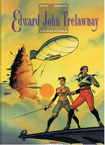 9782840551249: Edward John Trelawnay. 1, Le voyage du Starkos