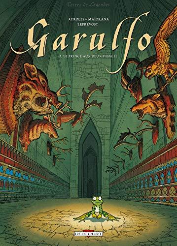 9782840551393: Garulfo, tome 3 : Le Prince aux deux visages