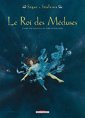 9782840551621: Le roi des méduses