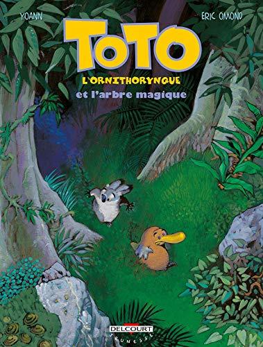 TOTO L'ORNITHORYNQUE T01 : L'ARBRE MAGIQUE: OMOND �RIC