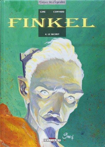 Finkel, Tome 4 : Le secret (Divers): Convard, Didier und Gine :