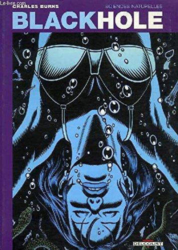 9782840552055: Black Hole, tome 1 : Sciences naturelles