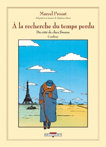 À la recherche du temps perdu: Du: Marcel Proust