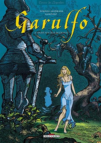 9782840552376: Garulfo tome 4 : L'Ogre aux yeux de cristal