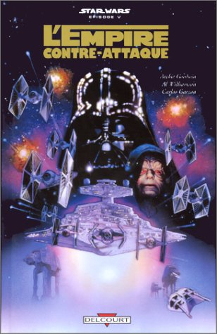 Star Wars: L'Empire contre-attaque (9782840553489) by Goodwin; Williamson