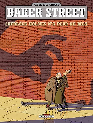 9782840553519: Baker Street, Tome 1 : Sherlock Holmes n'a peur de rien (Humour de rire)