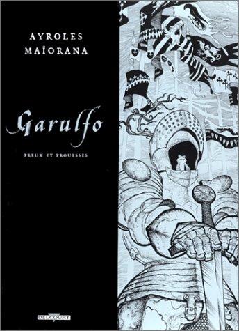 9782840554219: Garulfo, tome 5 : Preux et prouesses (�dition de luxe, noir et blanc)