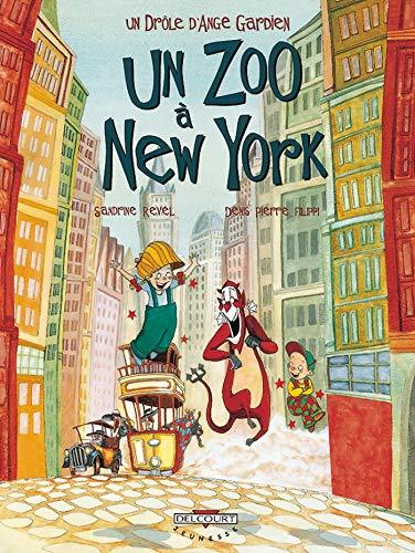 9782840554523: Un drôle d'ange gardien, Tome 2 : Un zoo à New York