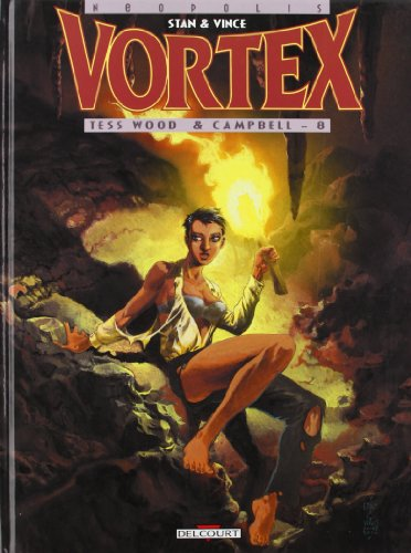 9782840554820: Vortex-Tess Wood & Campbell, Tome 8 :