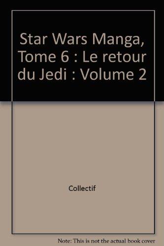 9782840554882: Le Retour Du Jedi Star Wars Volume 2