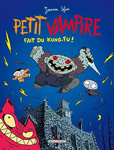 PETIT VAMPIRE T02 : FAIT DU KUNG-FU: SFAR JOANN