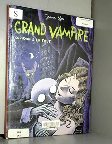 9782840555261: Grand Vampire, tome 1 : Cupidon s'en fout