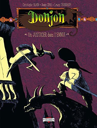 9782840555698: Donjon : potron-minet, tome 98 : Un justicier dans l'ennui