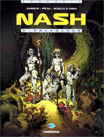 9782840557029: Nash, tome 6 : Dreamland