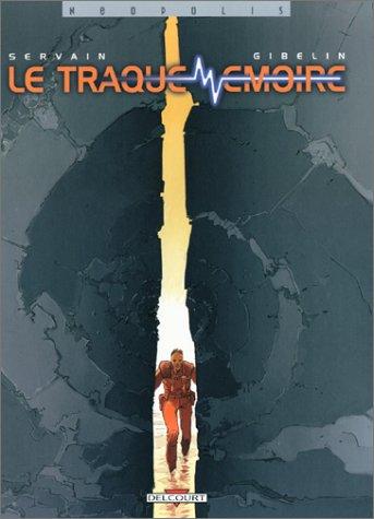 9782840557210: Le Traque-mémoire (intégrale)