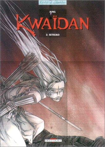 Kwaïdan, tome 2 : Setsuko Jung et: Jung