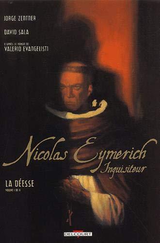 9782840558309: Nicolas Eymerich, inquisiteur, Tome 1 : La déesse (Conquistador)