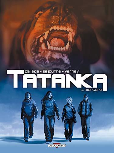Tatanka, Tome 1 (French Edition): JO?L CALLEDE, GA?L SEJOURNE, JEAN VERNEY