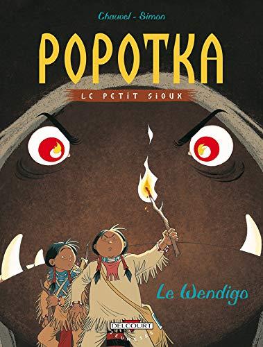 9782840558910: Popotka, le petit sioux, tome 2 : Le Wendigo