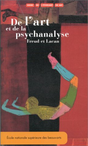 De l'art et de la psychanalyse (French Edition) (9782840560678) by [???]