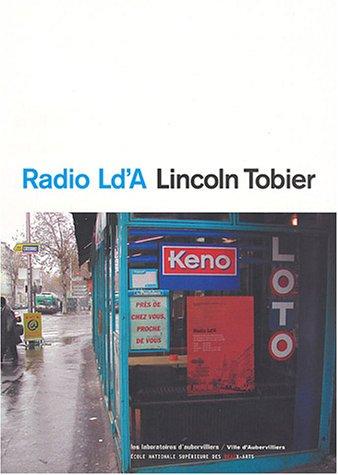 Radio Ld'A Lincoln Tobier: Collectif