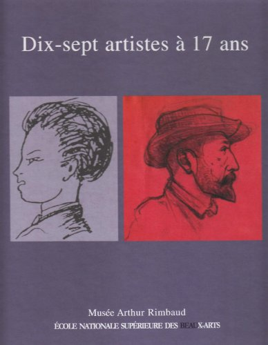 Dix-sept artistes à 17 ans (French Edition): Anonyme