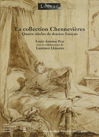La collection Chennevières (French Edition): Louis-Antoine Prat
