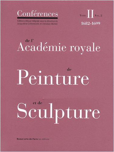 Conférences de l'Académie royale de Peinture et de Sculpture : ...