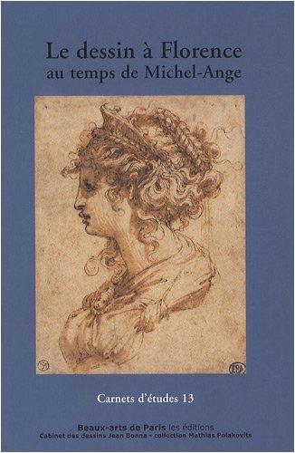 9782840562948: Le dessin à Florence au temps de Michel-Ange